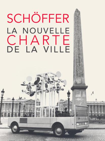 Nicolas Schöffer, La nouvelle charte de la ville
