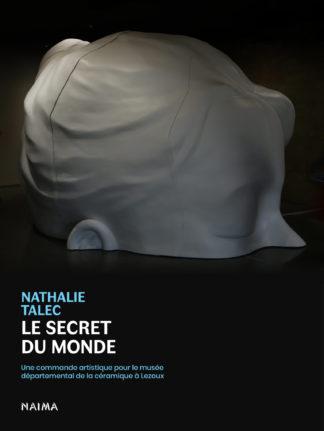 Nathalie Talec, Le Secret du monde