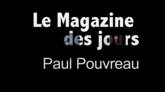 Le Magazine des jours, exposition de Paul Pouvreau au CPIF