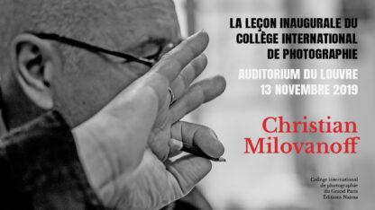 Christian Milovanoff, la leçon inaugurale du collège international de photographie du Grand Paris